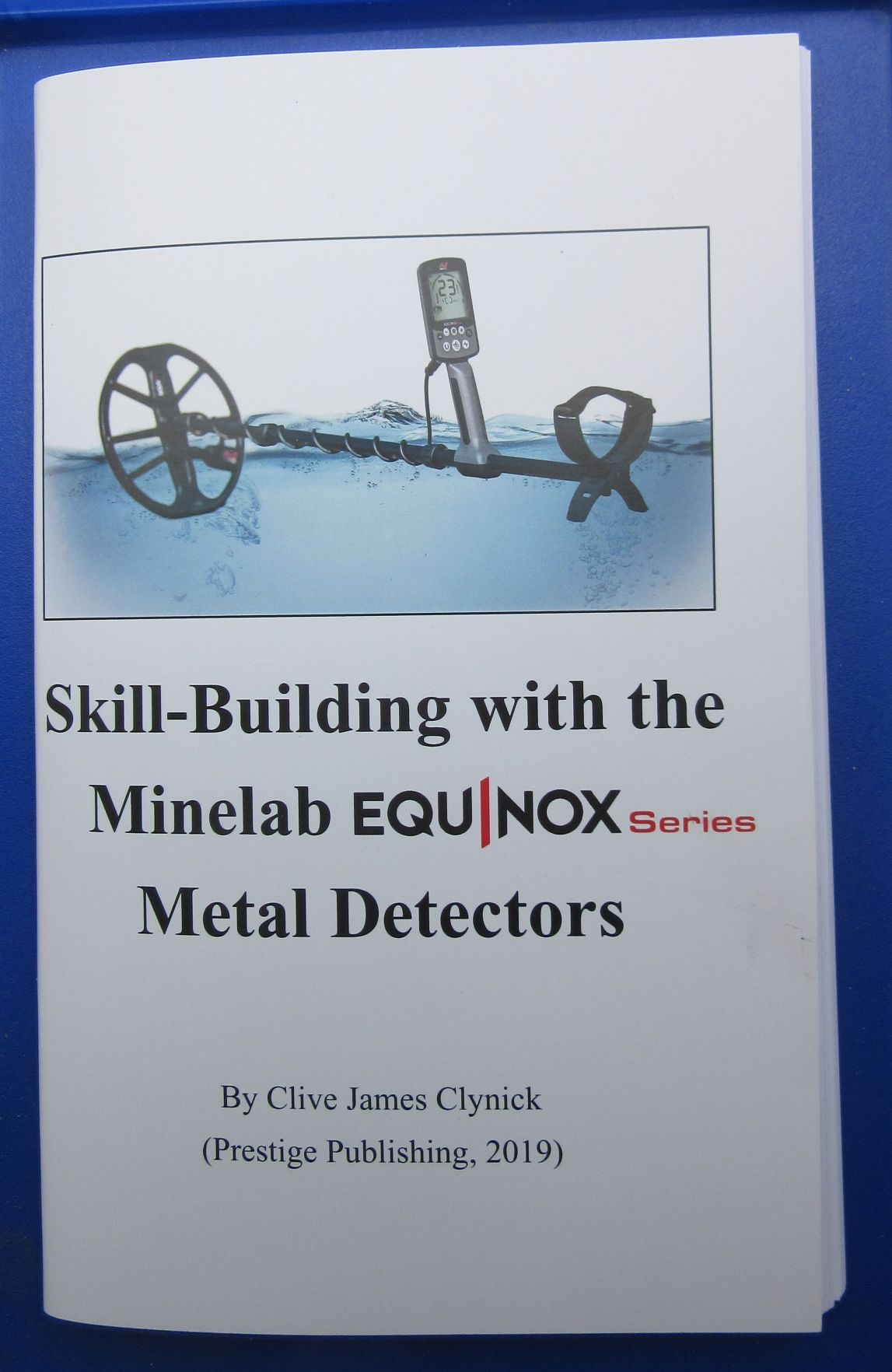 """New Book! """"Skill Building with the Minelab Equinox Series Metal Detectors"""""""